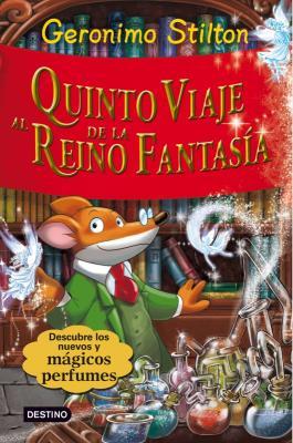 Quinto viaje al reino de la fantasia(Geronimo Stilton)